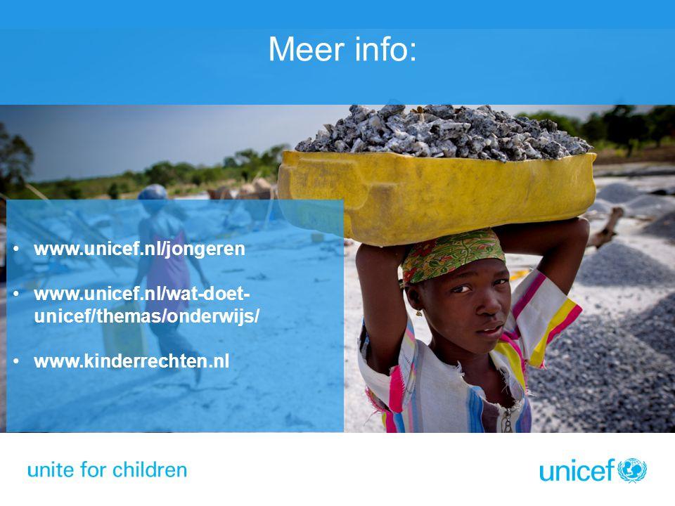 www.unicef.nl/jongeren www.unicef.nl/wat-doet- unicef/themas/onderwijs/ www.kinderrechten.nl Meer info: