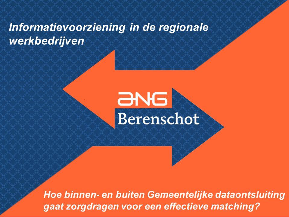 Informatievoorziening in de regionale werkbedrijven Hoe binnen- en buiten Gemeentelijke dataontsluiting gaat zorgdragen voor een effectieve matching?