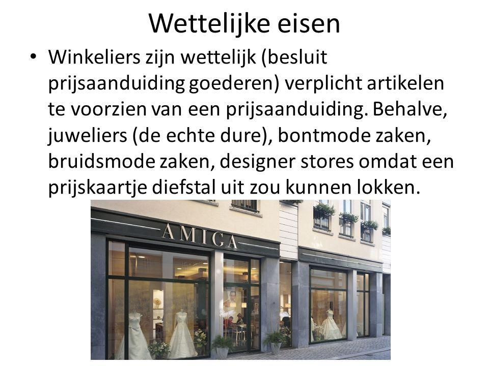 Wettelijke eisen Winkeliers zijn wettelijk (besluit prijsaanduiding goederen) verplicht artikelen te voorzien van een prijsaanduiding.
