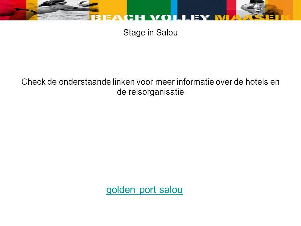Stage in Salou Check de onderstaande linken voor meer informatie over de hotels en de reisorganisatie golden port salou