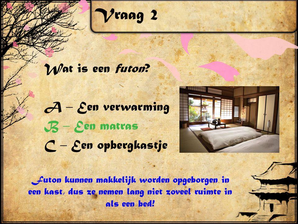 Vraag 2 Wat is een futon.