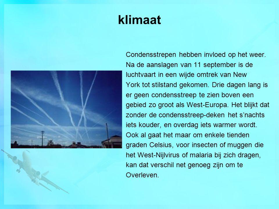 klimaat Condensstrepen hebben invloed op het weer.