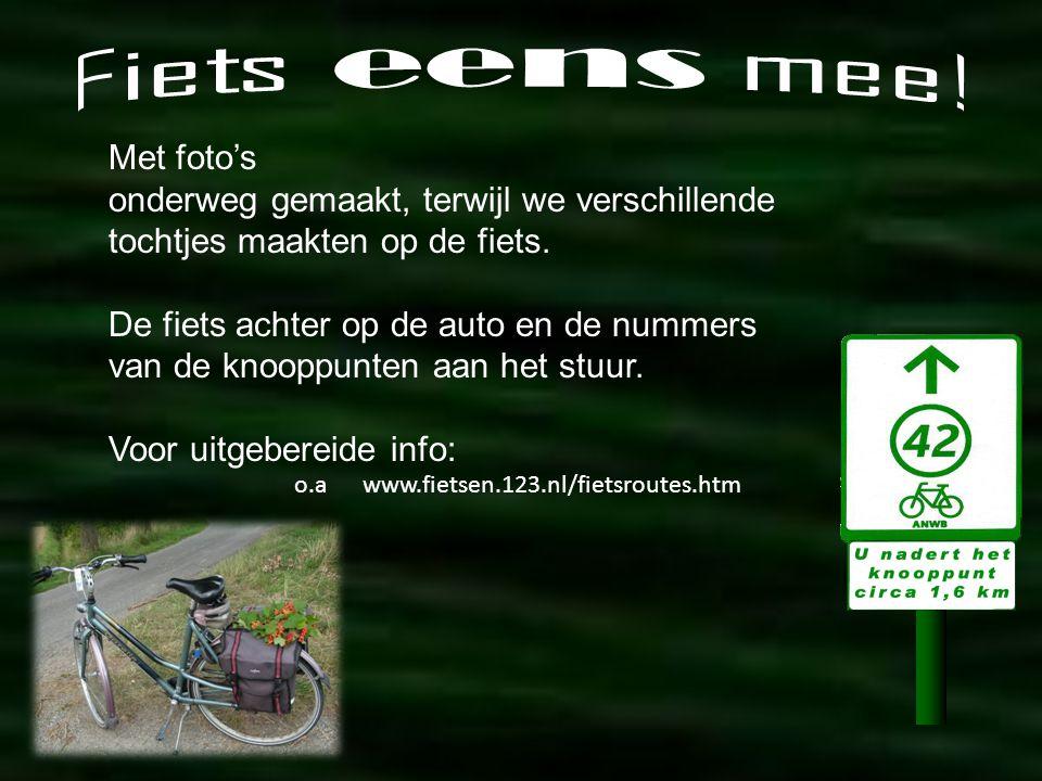 Na België heeft ook Nederland een uitgebreid fietspadennet met knooppunten. Thuis een route uitzoeken en op pad in de wetenschap, dat je niet verdwaal