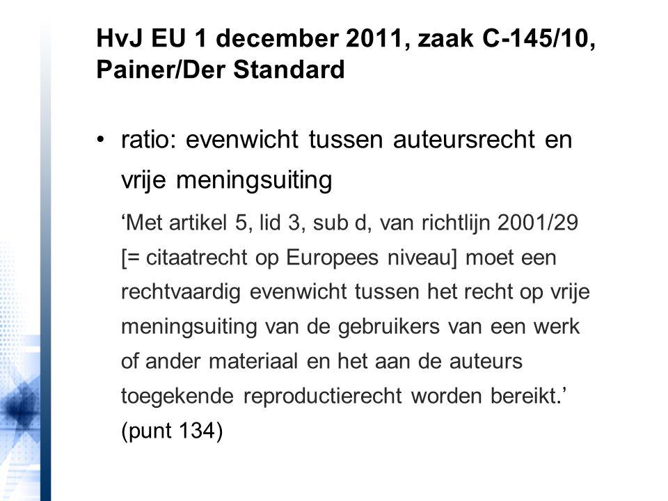 ratio: evenwicht tussen auteursrecht en vrije meningsuiting 'Met artikel 5, lid 3, sub d, van richtlijn 2001/29 [= citaatrecht op Europees niveau] moe