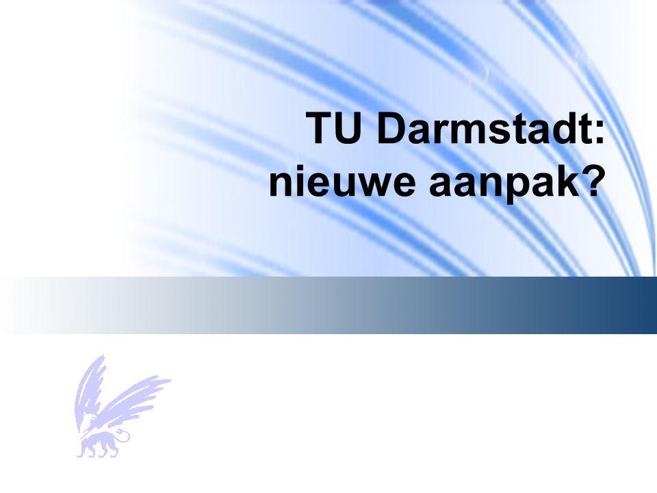 TU Darmstadt: nieuwe aanpak?