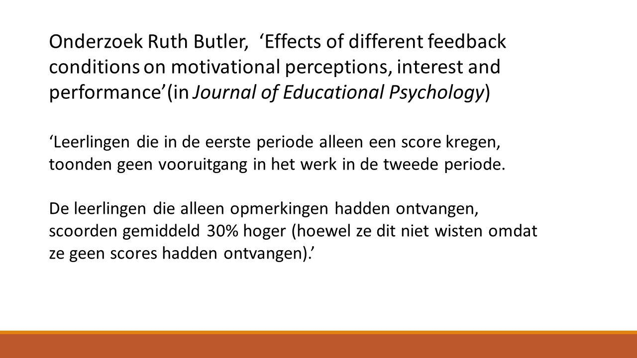 Onderzoek Ruth Butler, 'Effects of different feedback conditions on motivational perceptions, interest and performance'(in Journal of Educational Psyc