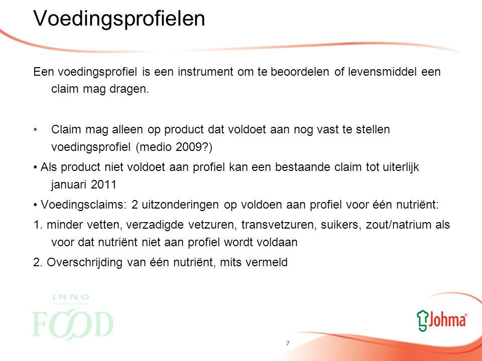 6 Algemene voorwaarden claims de claim staat op een door de Commissie vastgestelde lijst; de claim mag niet misleiden; de claim mag niet leiden tot twijfels over veiligheid van andere levensmiddelen; de claim mag niet impliceren dat een evenwichtige, gevarieerde voeding niet toereikend is; de claim mag geen vrees inboezemen; de claim moet begrijpelijk zijn voor de consument; de claim voldoet aan de specifieke voorwaarden voor een voedings- of gezondheidsclaim de voedingswaarde-informatie van het levensmiddel moet op het etiket worden vermeld(big 8) het heilzame voedingskundige of fysiologische effect van de nutriënt waarvoor de claim wordt gemaakt is vastgesteld aan de hand van algemeen aanvaarde wetenschappelijke onderbouwing; de nutriënt waarvoor de claim wordt gemaakt is in zodanige vorm in het levensmiddel aanwezig dat dit door het lichaam kan worden gebruikt; de nutriënt met het beoogde effect waarvoor de claim wordt gemaakt is in voldoende mate aan- of afwezig in het levensmiddel om het effect te kunnen bewerkstelligen; de claim mag niet aanzetten tot een bovenmatig gebruik; het levensmiddel of product waarvoor de claim wordt gemaakt voldoet aan een door de Commissie opgesteld voedingsprofiel.
