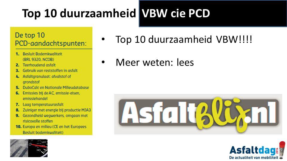 Top 10 duurzaamheid VBW!!!! Meer weten: lees Top 10 duurzaamheid VBW cie PCD