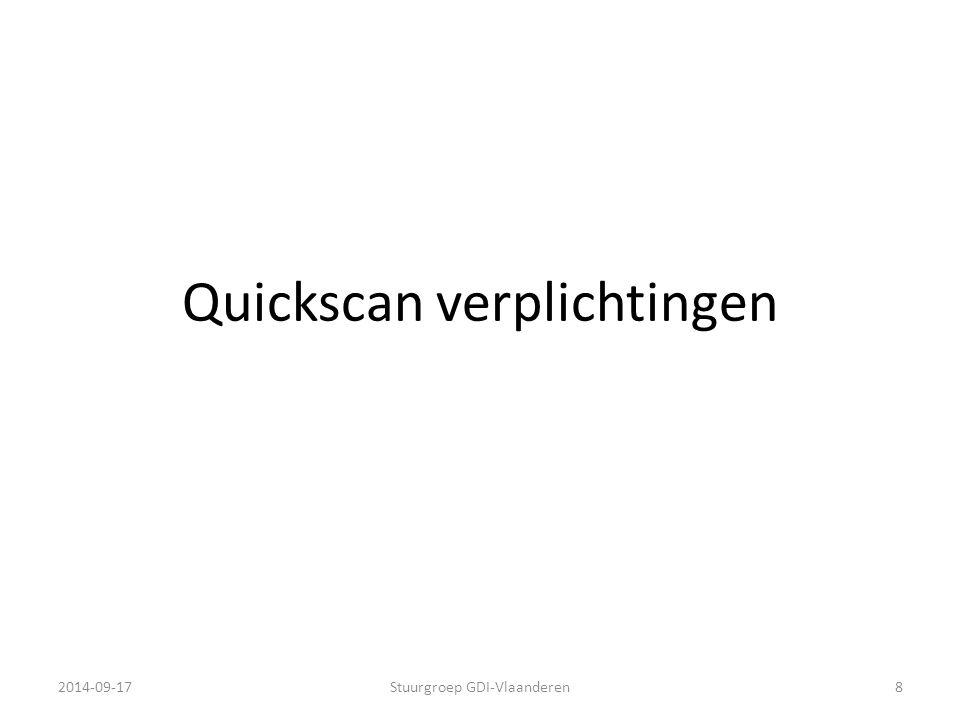 Quickscan verplichtingen 2014-09-17Stuurgroep GDI-Vlaanderen8
