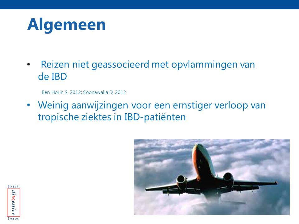 Reizen niet geassocieerd met opvlammingen van de IBD Ben Horin S, 2012; Soonawalla D, 2012 Weinig aanwijzingen voor een ernstiger verloop van tropisch