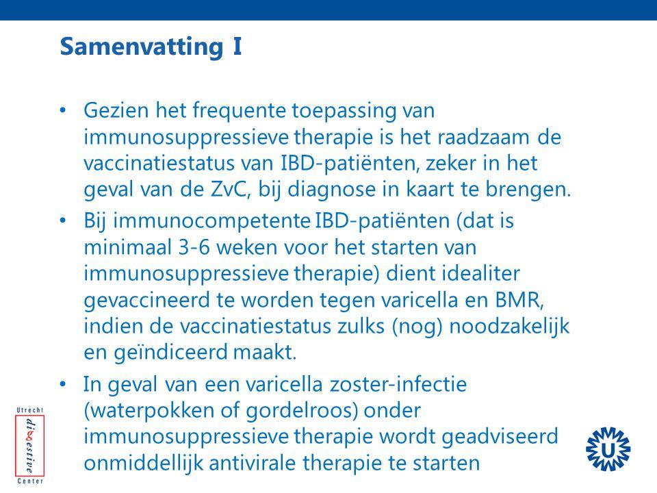 Gezien het frequente toepassing van immunosuppressieve therapie is het raadzaam de vaccinatiestatus van IBD-patiënten, zeker in het geval van de ZvC,