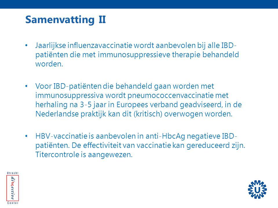 Jaarlijkse influenzavaccinatie wordt aanbevolen bij alle IBD- patiënten die met immunosuppressieve therapie behandeld worden. Voor IBD-patiënten die b