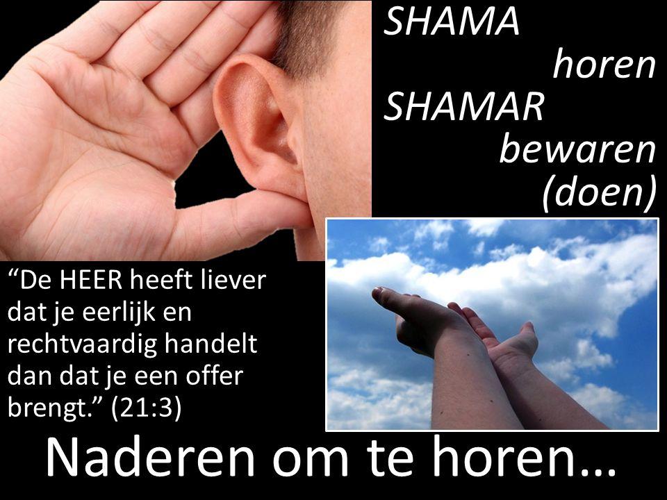 """""""De HEER heeft liever dat je eerlijk en rechtvaardig handelt dan dat je een offer brengt."""" (21:3) SHAMAhorenSHAMAR bewaren (doen) Naderen om te horen…"""