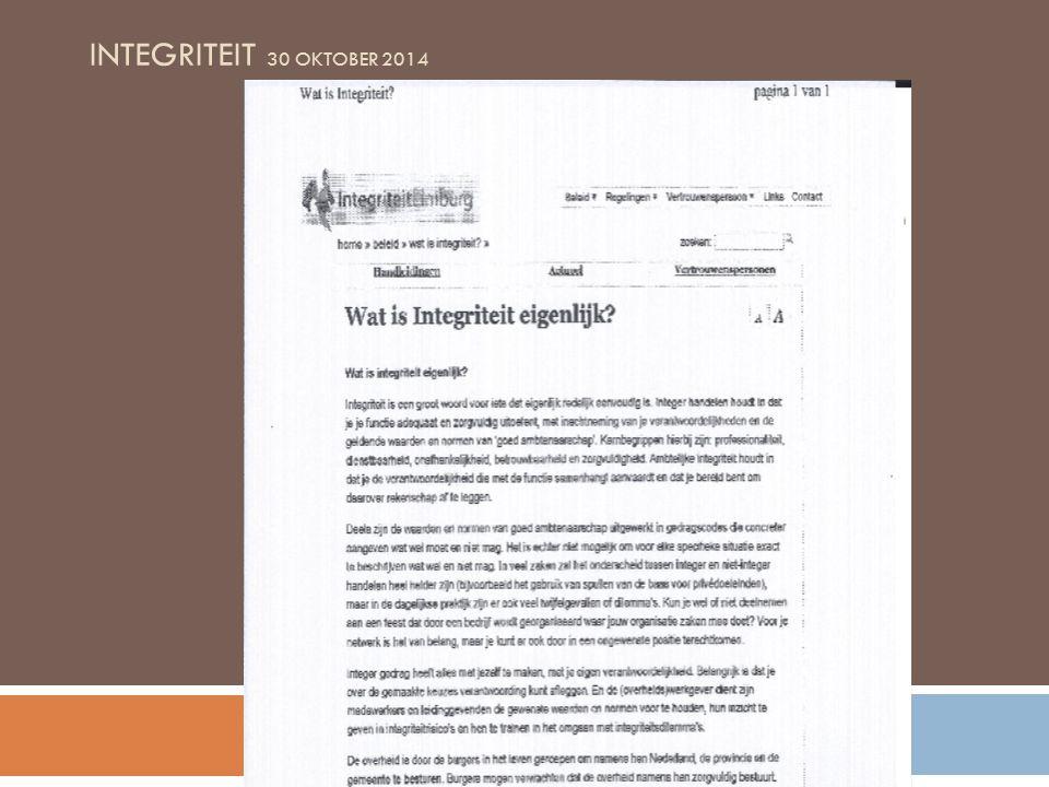 INTEGRITEIT 30 OKTOBER 2014 METEN VAN INTEGRITEIT Corruption Perception Index van Transparency International Doing Business – Wereldbank analyse (focus op landen)