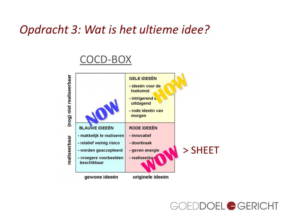 COCD-BOX Opdracht 3: Wat is het ultieme idee? > SHEET