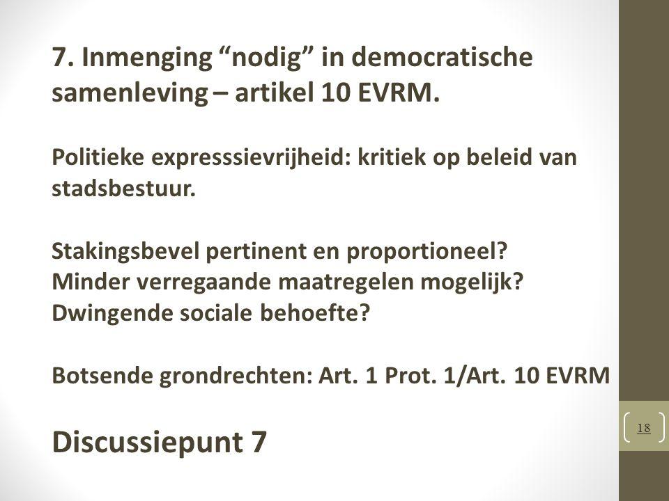 18 7.Inmenging nodig in democratische samenleving – artikel 10 EVRM.