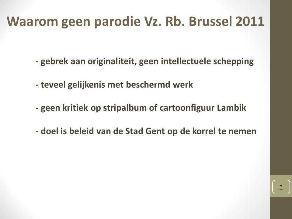 8 Hof van beroep Brussel 2013 Niet enkel art.22, § 1, 6° AW: EU-context.
