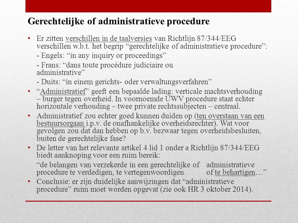 Er zitten verschillen in de taalversies van Richtlijn 87/344/EEG verschillen w.b.t.