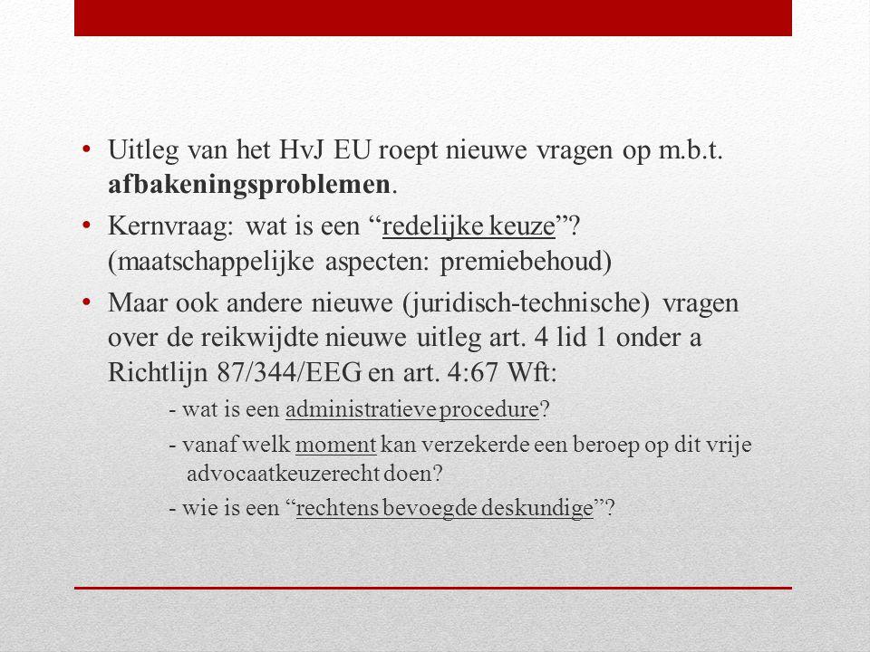 Uitleg van het HvJ EU roept nieuwe vragen op m.b.t.