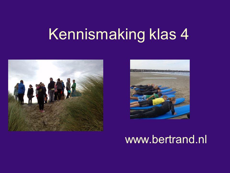 Kennismaking klas 4 www.bertrand.nl