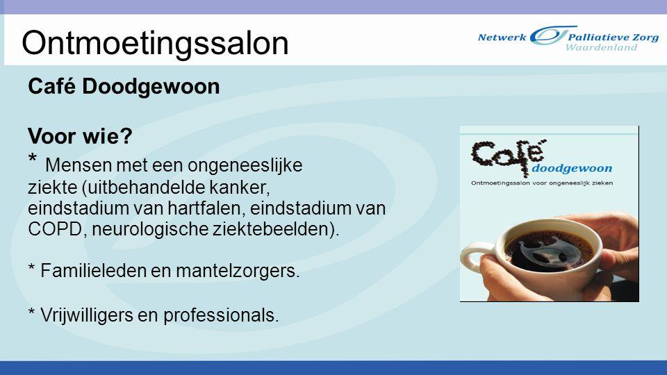 Ontmoetingssalon Café Doodgewoon Voor wie.