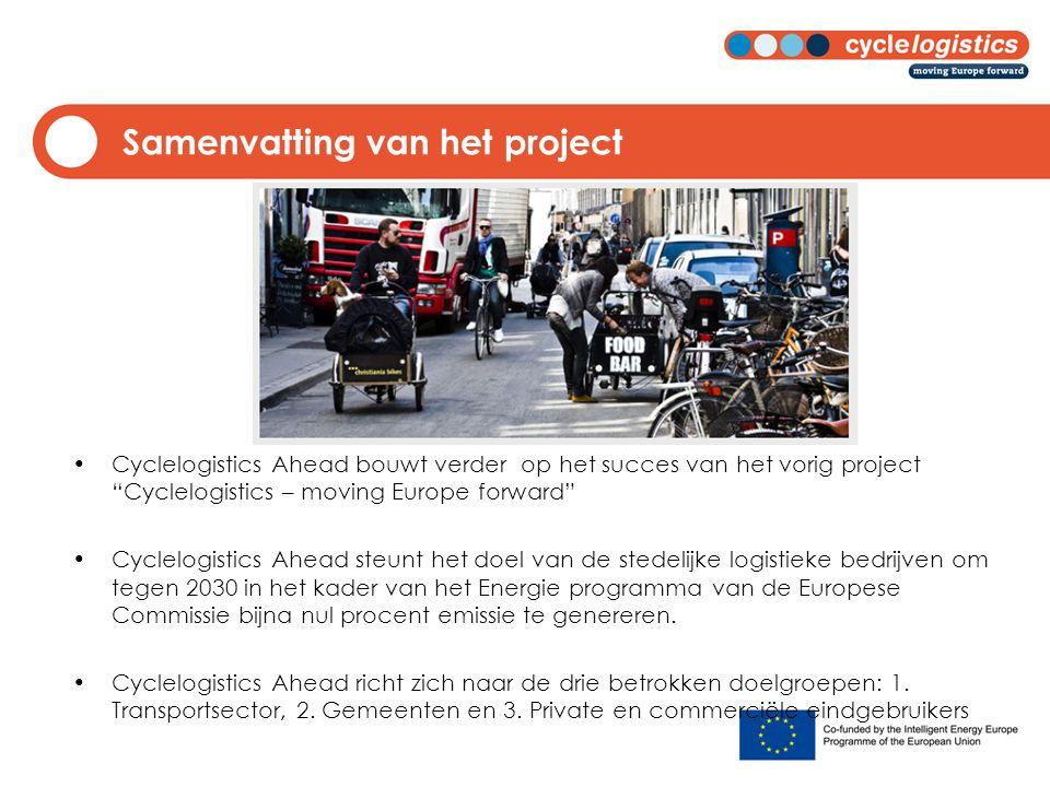 """Samenvatting van het project Cyclelogistics Ahead bouwt verder op het succes van het vorig project """"Cyclelogistics – moving Europe forward"""" Cyclelogis"""