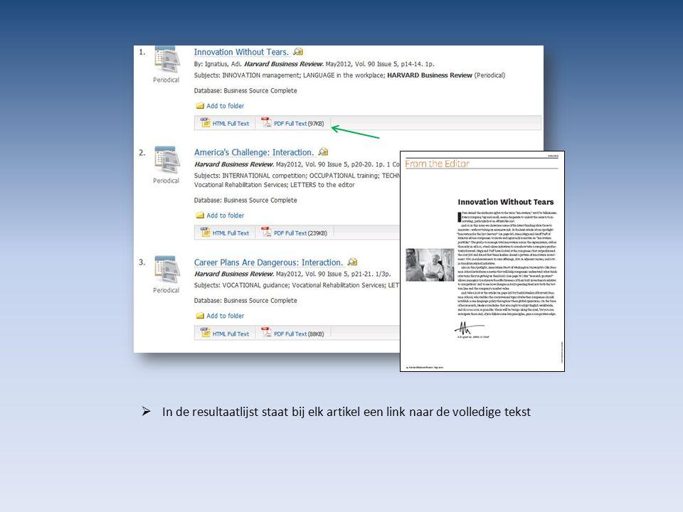  In de resultaatlijst staat bij elk artikel een link naar de volledige tekst