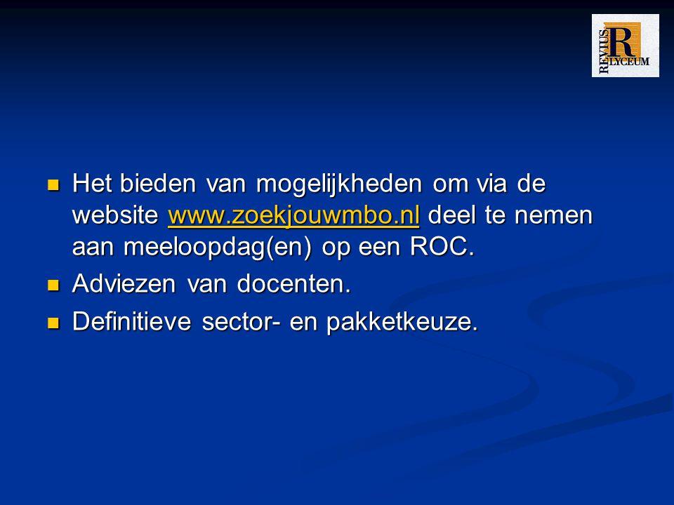 Het bieden van mogelijkheden om via de website www.zoekjouwmbo.nl deel te nemen aan meeloopdag(en) op een ROC. Het bieden van mogelijkheden om via de