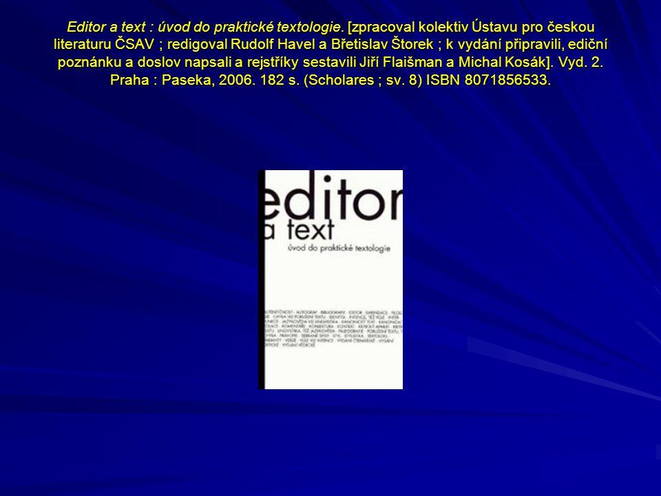 Editor a text : úvod do praktické textologie.