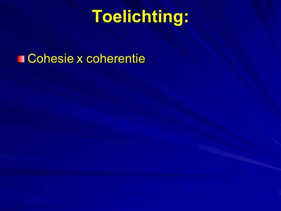 Toelichting: Cohesie x coherentie