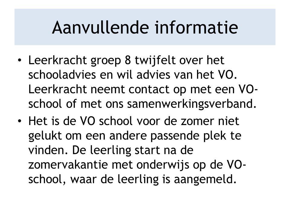 Aanvullende informatie Leerkracht groep 8 twijfelt over het schooladvies en wil advies van het VO.