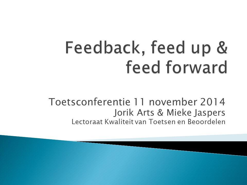 Toetsconferentie 11 november 2014 Jorik Arts & Mieke Jaspers Lectoraat Kwaliteit van Toetsen en Beoordelen