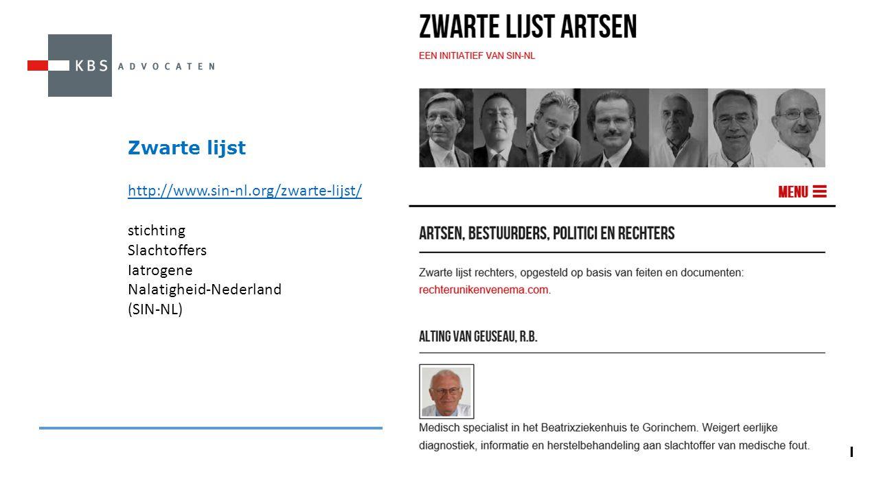 Zwarte lijst http://www.sin-nl.org/zwarte-lijst/ stichting Slachtoffers Iatrogene Nalatigheid-Nederland (SIN-NL)