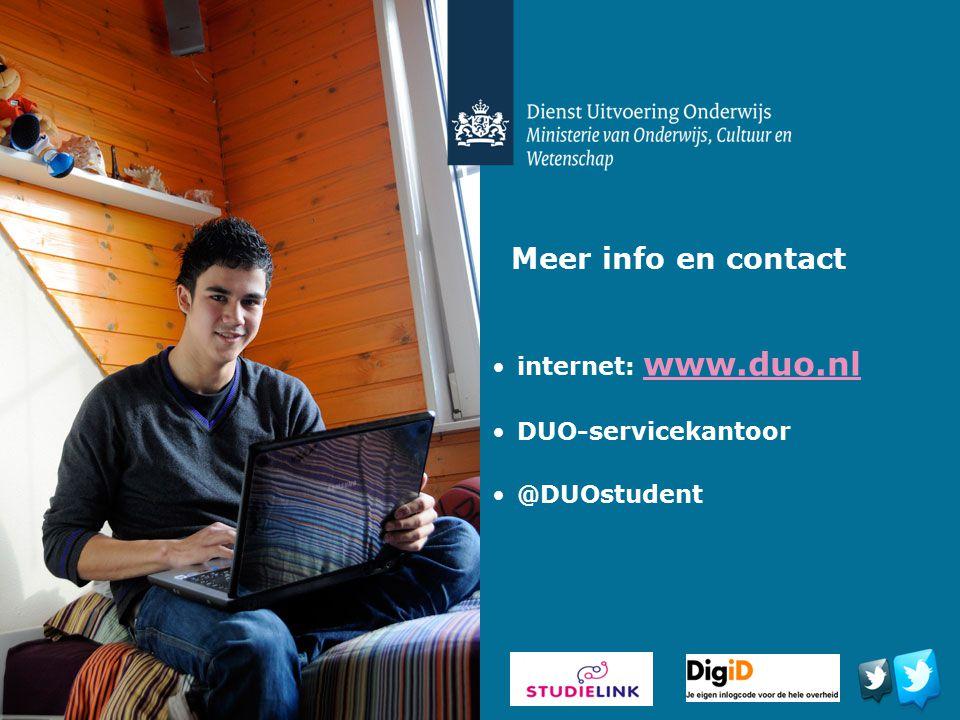 Meer info en contact internet: www.duo.nl www.duo.nl DUO-servicekantoor @DUOstudent