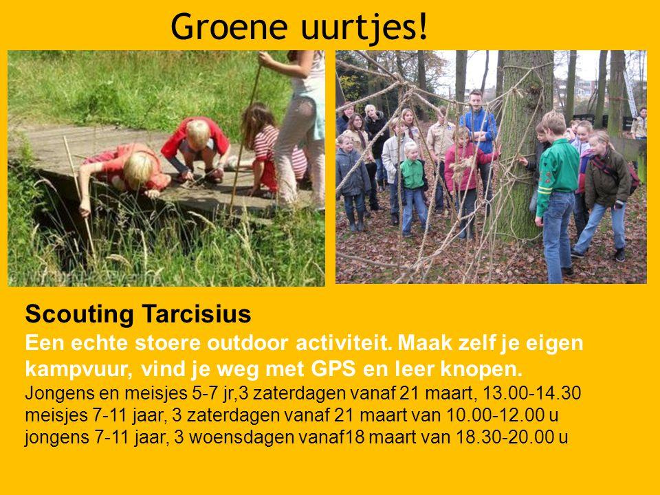 Scouting Tarcisius Een echte stoere outdoor activiteit.