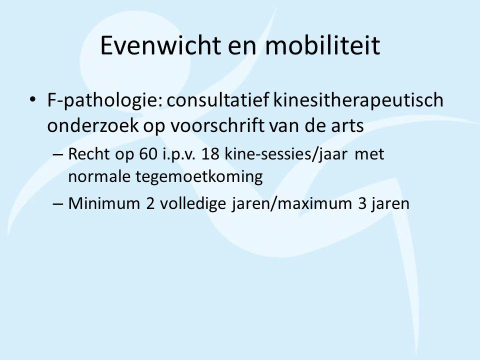 Evenwicht en mobiliteit F-pathologie: consultatief kinesitherapeutisch onderzoek op voorschrift van de arts – Recht op 60 i.p.v. 18 kine-sessies/jaar