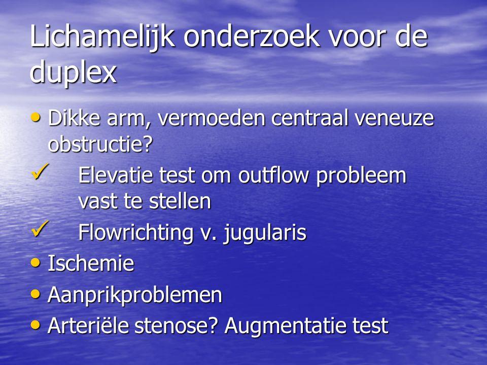 Lichamelijk onderzoek voor de duplex Dikke arm, vermoeden centraal veneuze obstructie.