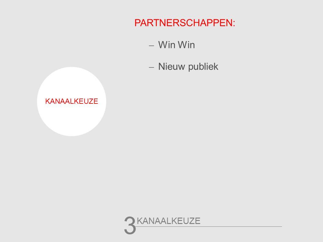 3 PARTNERSCHAPPEN: – Win Win – Nieuw publiek