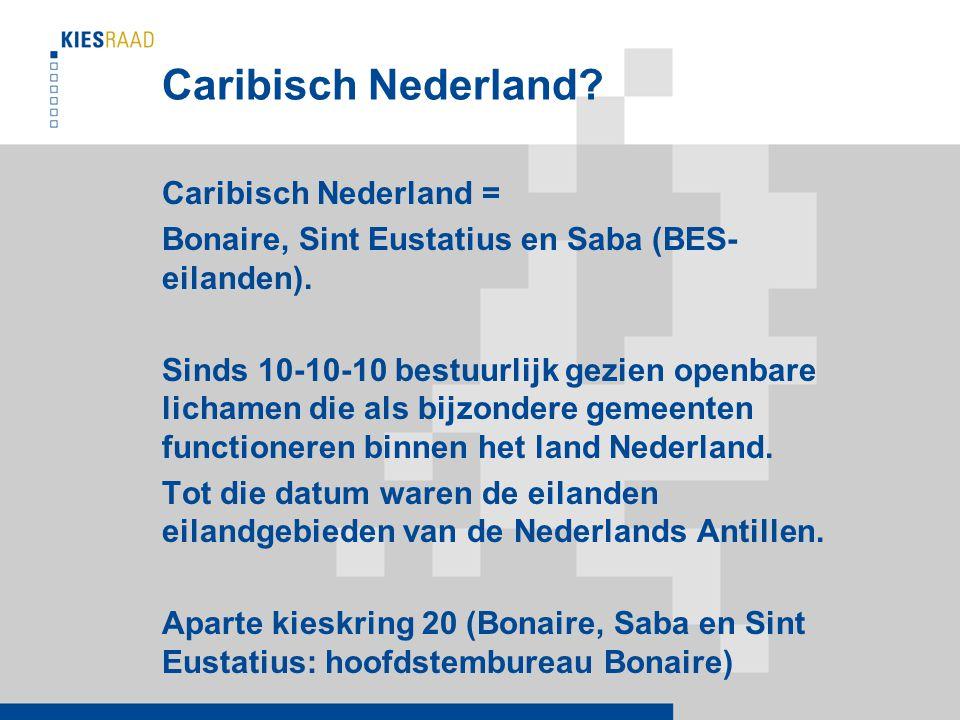 Caribisch Nederland. Caribisch Nederland = Bonaire, Sint Eustatius en Saba (BES- eilanden).