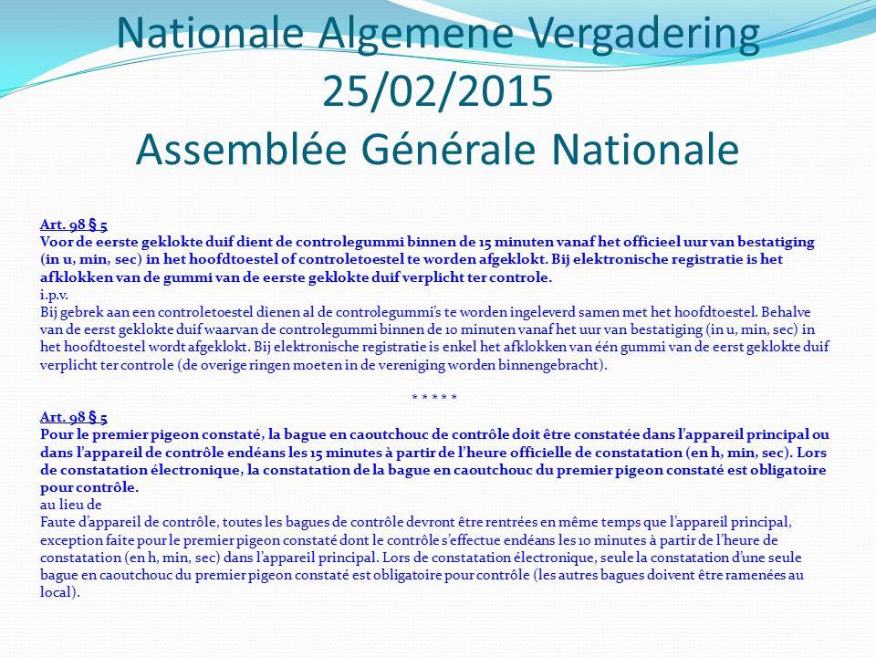 Nationale Algemene Vergadering 25/02/2015 Assemblée Générale Nationale d) Criteria nationale kampioenschappen 2015 d) Critères championnats nationaux 2015
