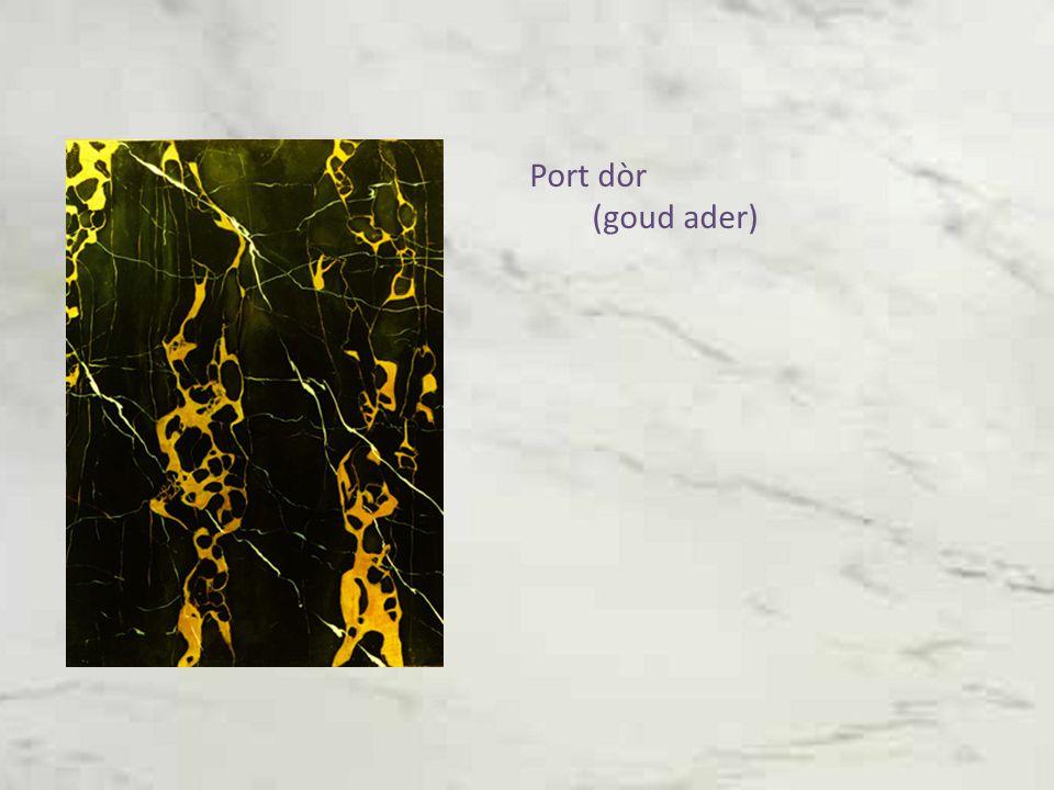 Port dòr (goud ader)