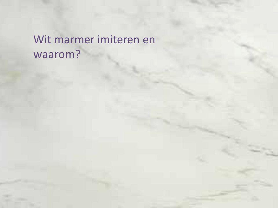 Wit marmer imiteren en waarom?