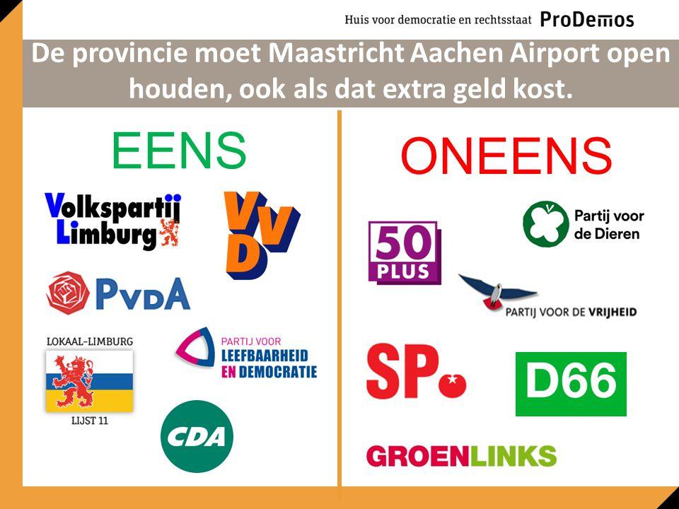 EENS ONEENS De provincie moet Maastricht Aachen Airport open houden, ook als dat extra geld kost.