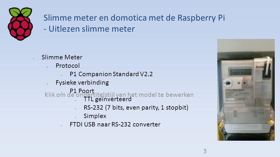 Klik om de ondertitelstijl van het model te bewerken Slimme meter en domotica met de Raspberry Pi - Uitlezen slimme meter - Slimme Meter - Protocol -