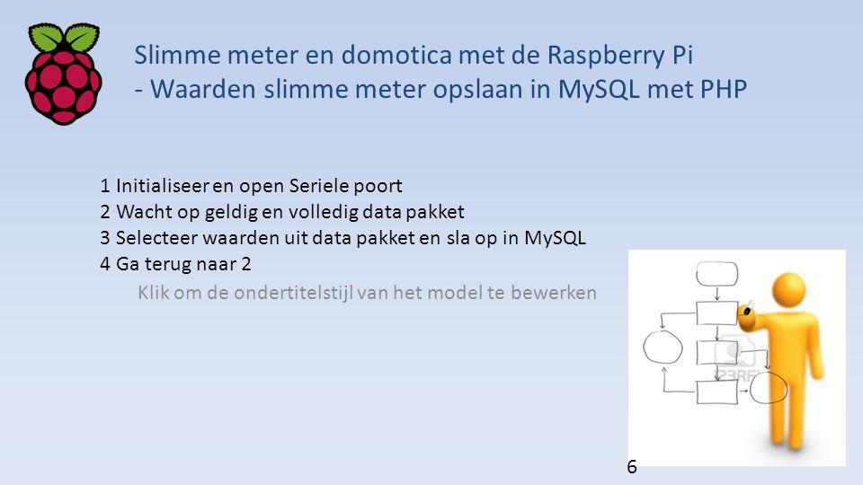 Klik om de ondertitelstijl van het model te bewerken Slimme meter en domotica met de Raspberry Pi - Waarden slimme meter opslaan in MySQL met PHP 1 In