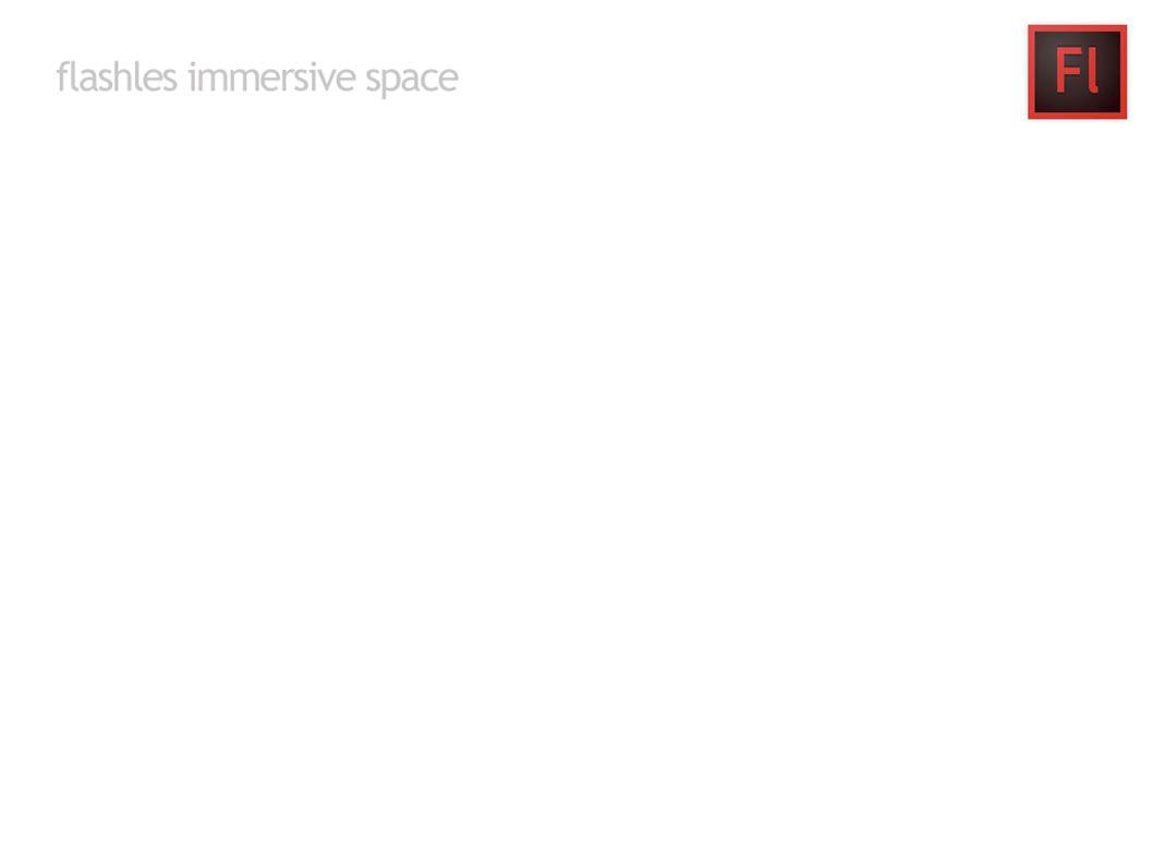 Welkom bij Immersive space, de flashles
