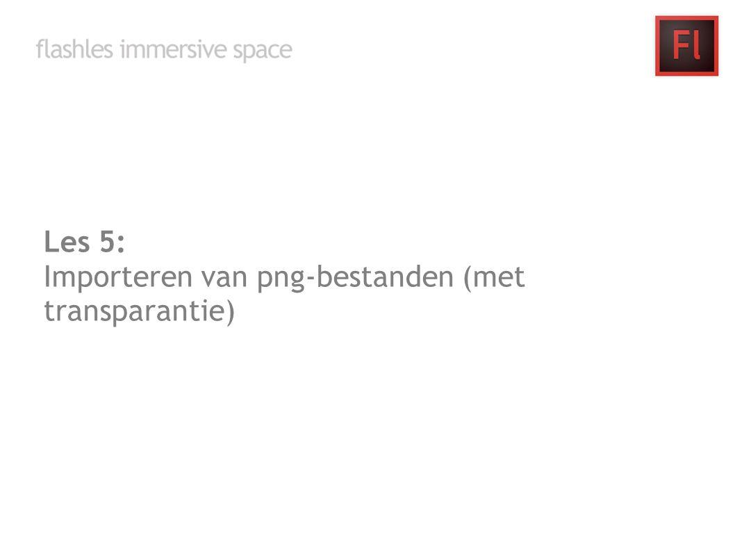Les 5: Importeren van png-bestanden (met transparantie)