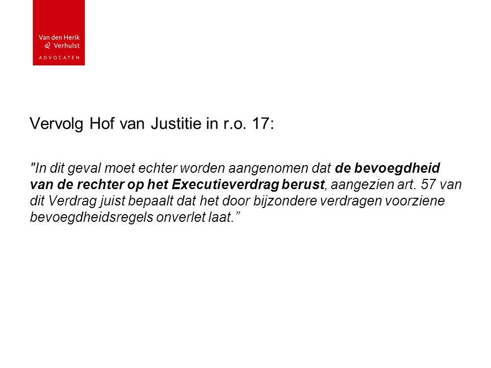 Vervolg Hof van Justitie in r.o.