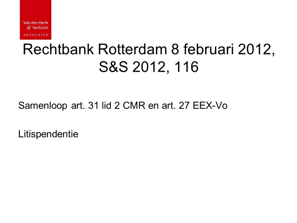 Rechtbank Rotterdam 8 februari 2012, S&S 2012, 116 Samenloop art.