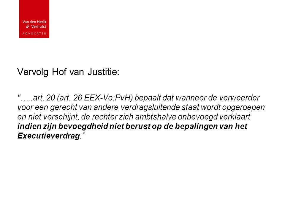 Vervolg Hof van Justitie: …..art. 20 (art.